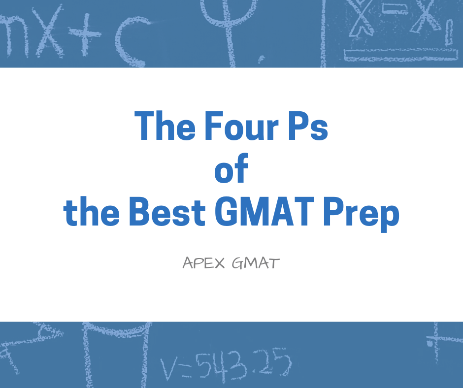 The 4 Ps of the best gmat prep