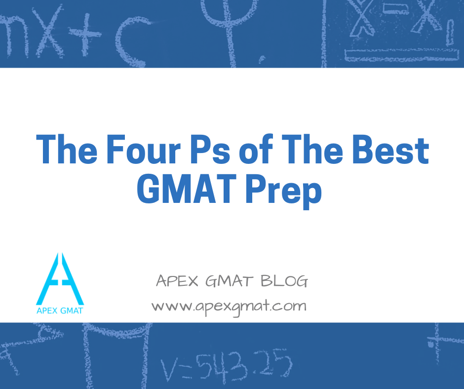 the 4 p's of the best gmat prep