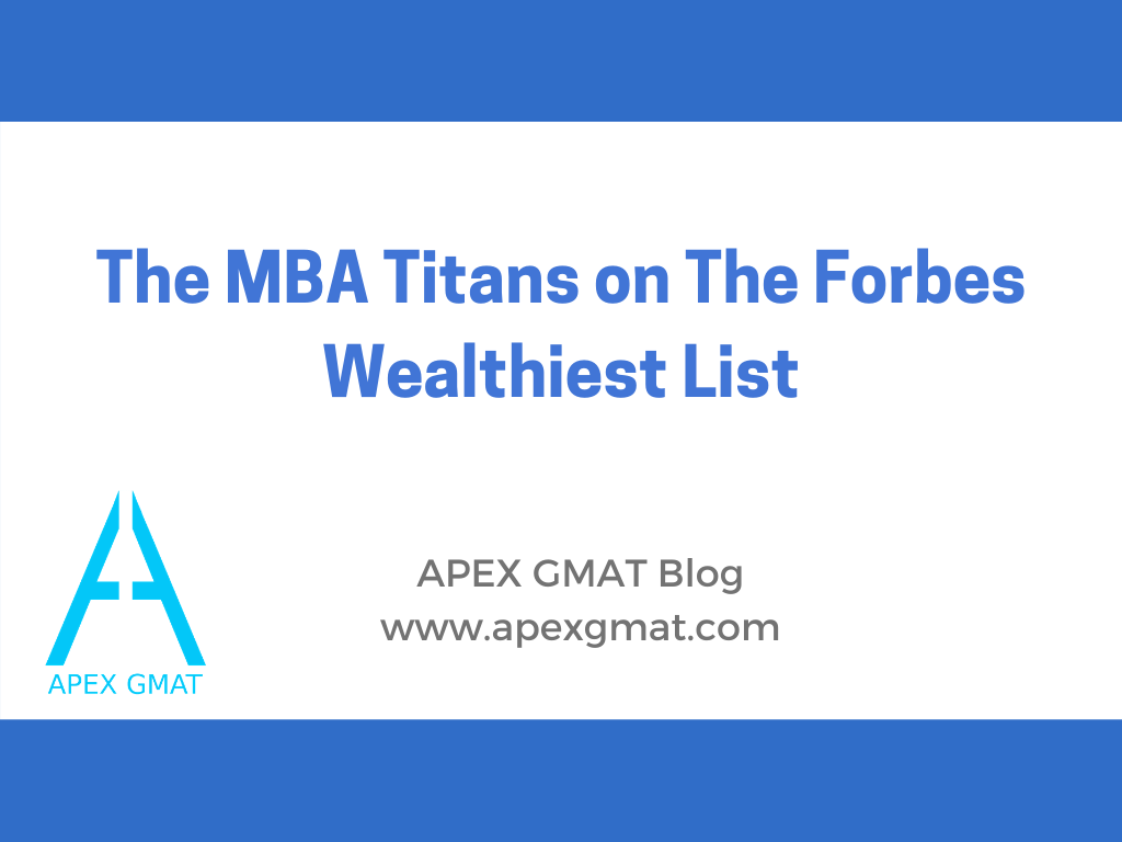 MBA titans on the forbes wealthiest list