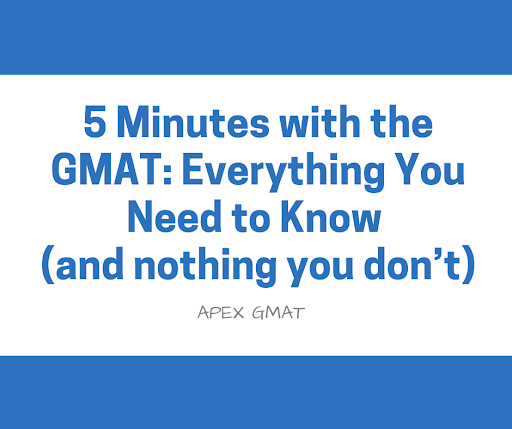Everything that you need to know about the GMAT