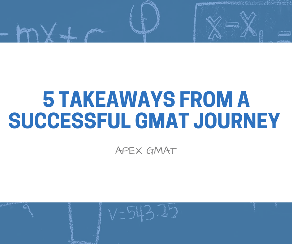 5 takeaways from a successful gmat journey