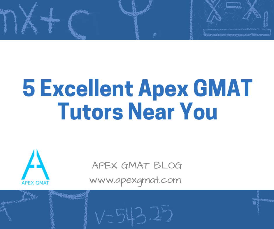 5 excellent gmat tutors near you