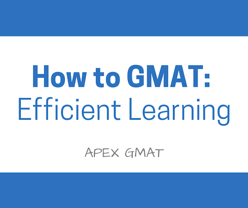 Efficient GMAT prep