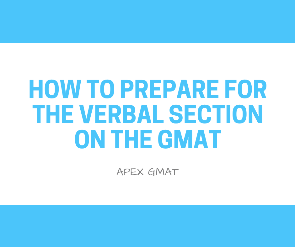 How To GMAT: The Verbal Section