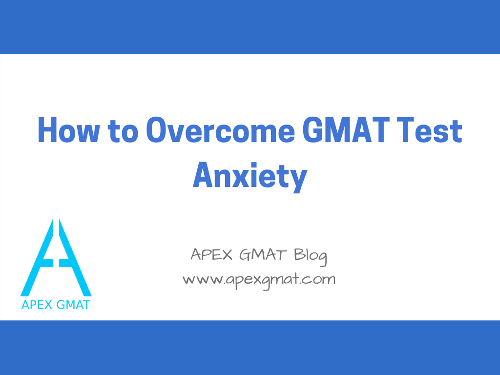 overcome gmat test anxiety