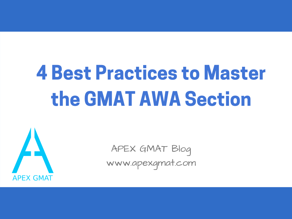 4 practices to master the gmat awa section