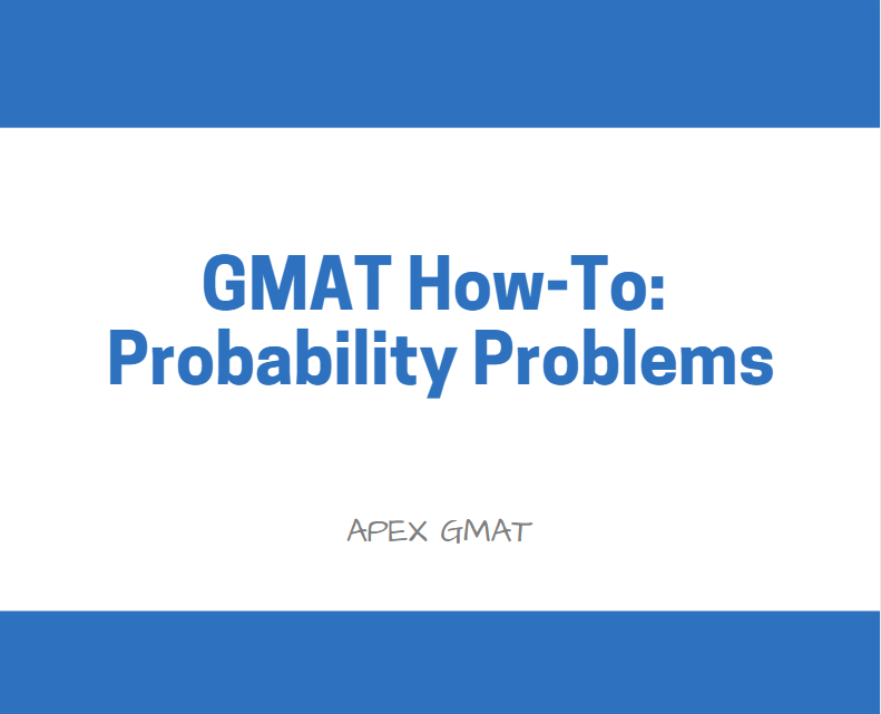 gmat probability problems