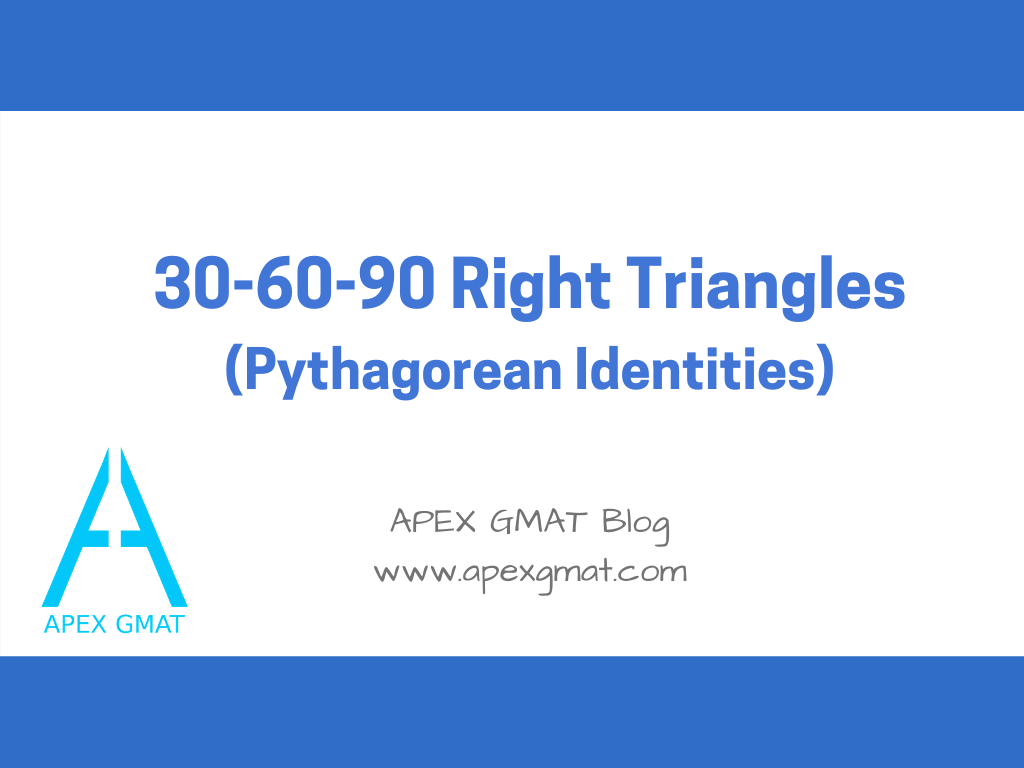 30-60-90 triangles on the gmat