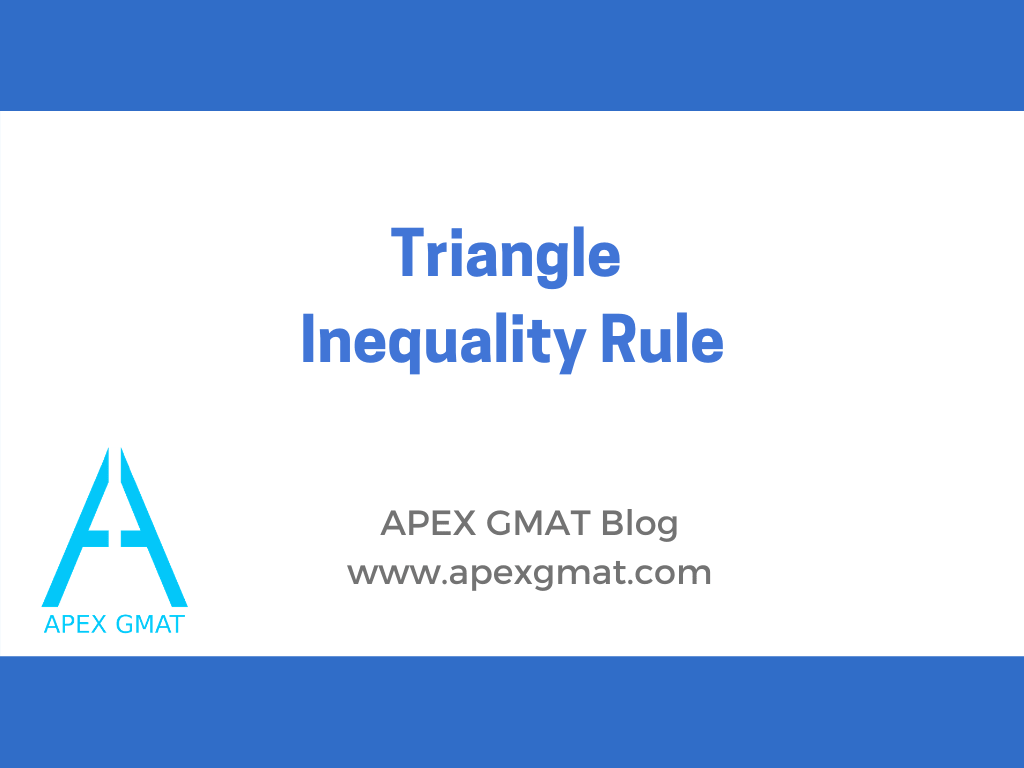 Triangle Inequality Rule on the GMAT