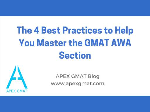 4 Best Practices to help you master the GMAT AWA section