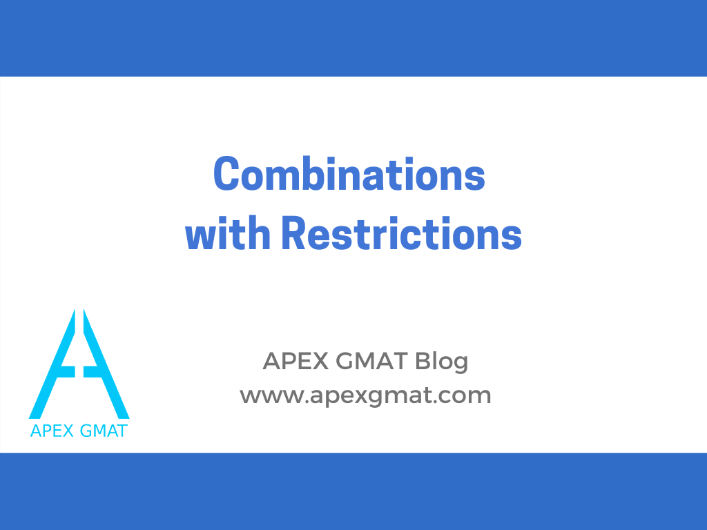 GMAT Combinations with Restrictions Article