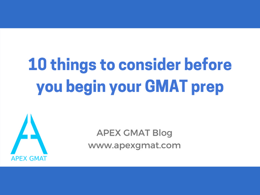 10 things to consider before you begin your GMAT prep