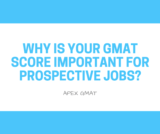 GMAT score use in employment